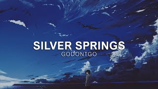 GODONTGO - Silver Springs [Vibes Release]