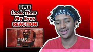 FIRST TIME LISTENING TO DMX - Look Thru My Eyes | OLD SCHOOL HIP HOP REACTION