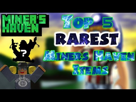 Top 5 rarest Miners Haven items