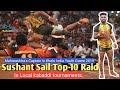 Sushant Sail Top 10 Raid In Local Kabaddi Tournament