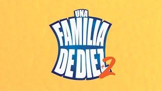 ¡Regresa la familia más querida! | Una familia de diez +2 | Distrito Comedia