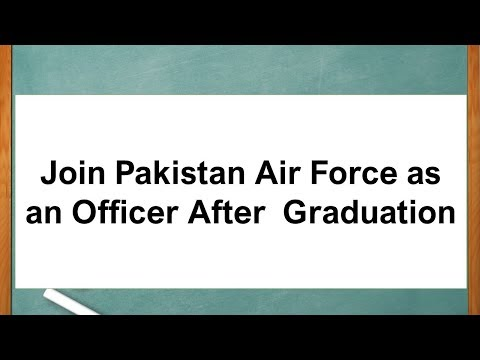 Join Pakistan Air Force as an Officer After  Graduation