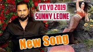 Yo yo Honey singh Latest Song with Sunny Leone   Machli JAL ki rani h latest song 2019