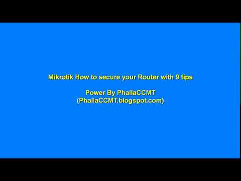 Mikrotik How to Secure Your Router with 9 Tips