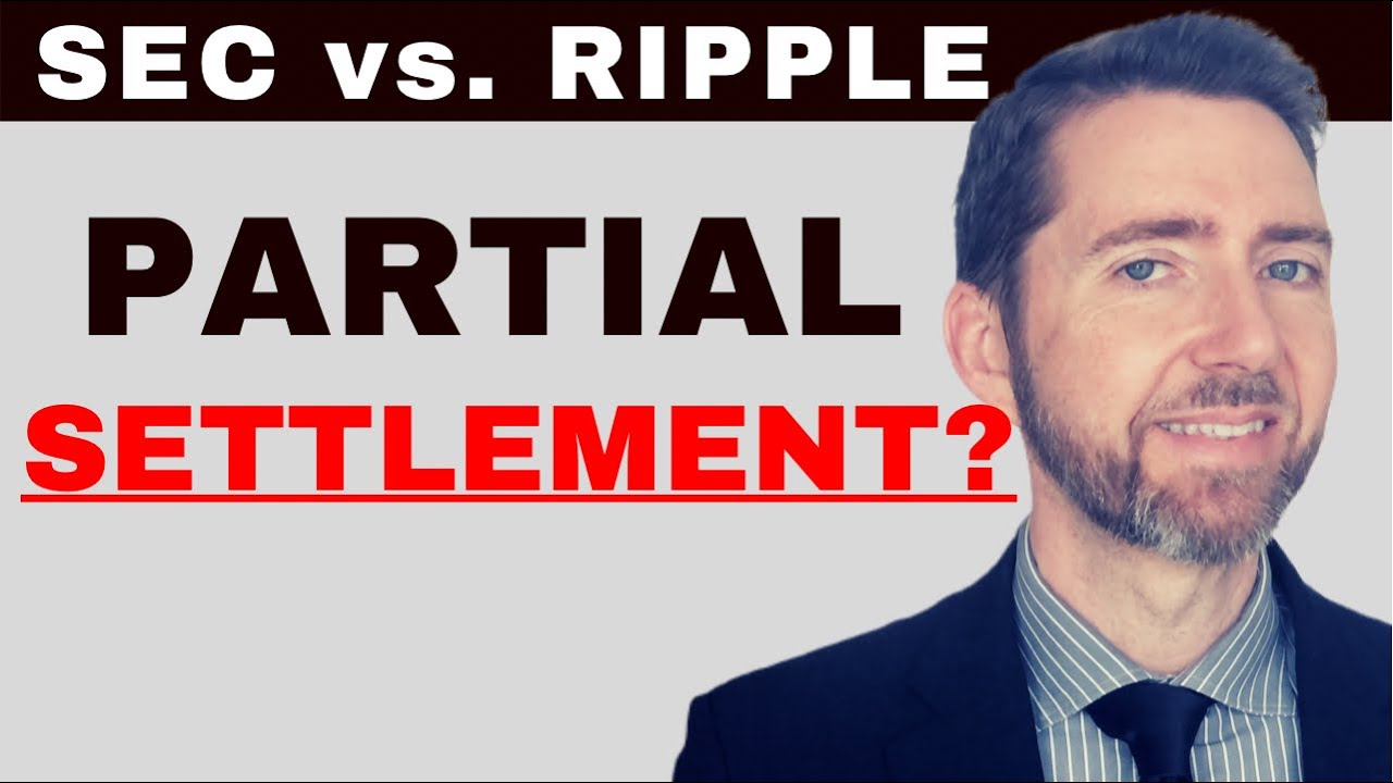 Ripple / SEC Response to Intervention Suggests a Partial SETTLEMENT of the XRP Litigation and MORE!
