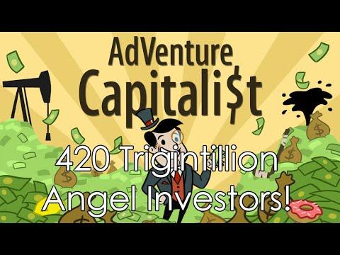 AdVenture Capitalist 420 Trigintillion Angel Investors
