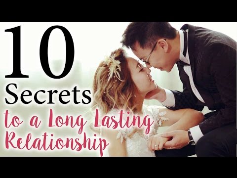 10 Secrets To A Long Lasting Relationship