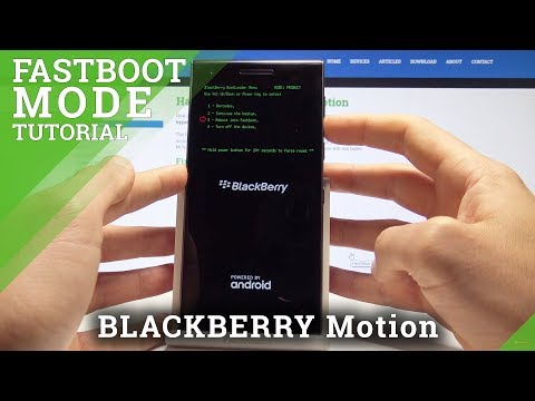 How to Enter Fastboot Mode on BLACKBERRY Motion - Bootloader Tutorial