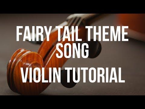 Violin Tutorial: Fairy Tail Theme Song