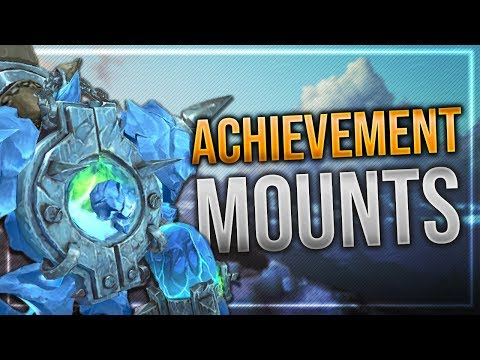 BfA 350 & 400 Mounts Achievement Reward   Ingame Preview With Animations!