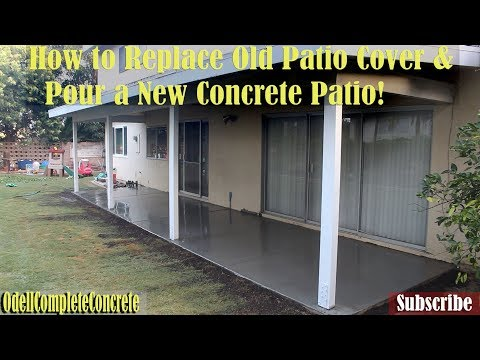 How to Replace Old Patio Cover And Pour a New Concrete Patio