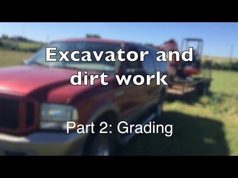 Mini Excavator Part 2: Grading