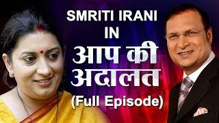Smriti Irani in Aap Ki Adalat (Full Episode)