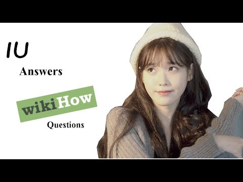 IU - Answers Wikihow Questions