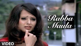 Rabba Maula (Full Video Song) - Love Ho Jaye | Tulsi kumar