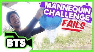 Mannequin Challenge Fails! (BTS)