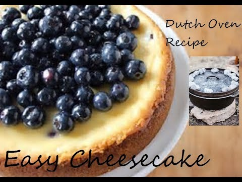DUTCH OVEN COOKING:  Huckleberry Cheesecake