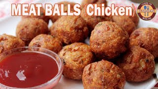 MEAT BALLS Recipe (CHICKEN) - One of the Most Easy & Delicious Non-Vegetables Snacks Recipe
