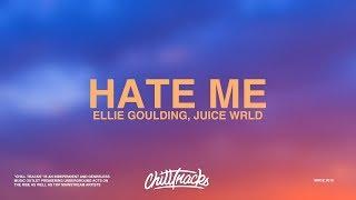 Ellie Goulding & Juice WRLD – Hate Me (Lyrics)