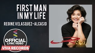 Regine Velasquez-Alcasid — First Man In My Life [Official Lyric Video]