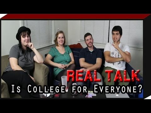 REAL TALK: Is College Worth It for Everyone?