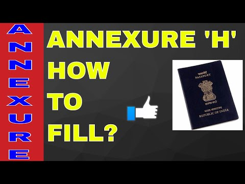 HOW TO FILL ANNEXURE 'H' FOR PASSPORT? ALL INFO WITH SAMPAL! ON YOUR DEMAND!! (HINDI)
