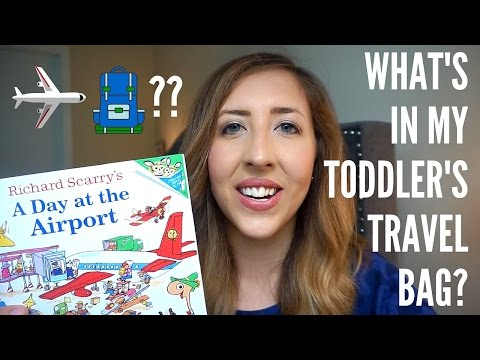 WHAT'S IN MY TODDLER'S TRAVEL BAG?
