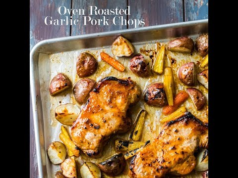 Roasted Garlic Pork Chops w/ Potatoes & Carrots - Baked, Broiled, & Delicious!