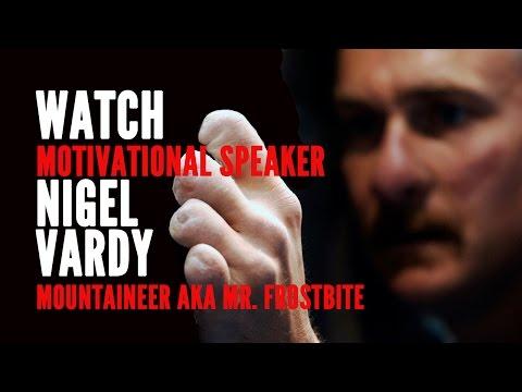Nigel Vardy - Mountaineer aka Mr. Frostbite