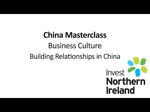 China Masterclass | Business Culture | Building Relationships in China #2