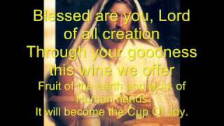 Blessed are you lord of all creation