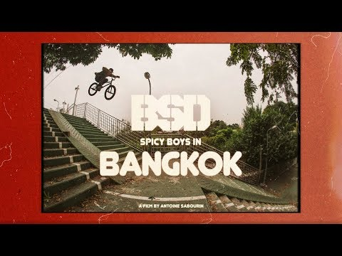 BSD BMX - Spicy Boys in Bangkok