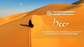Heer (Lyrical Video)| Simar Kaur ft Dj Tantricks| Waris Shah|New punjabi song 2019|HSR Entertainment