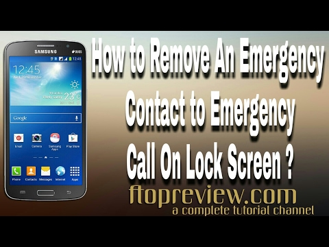 How to delete  contacts from the emergency Dial pad from Samsung  android mobile