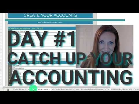 DAY #1 to Catch Up Your Accounting Records in 6-Days [FREE SPREADSHEET TEMPLATE]