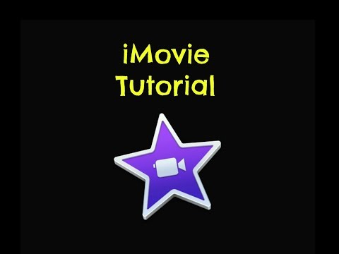 Creating a Video in iMovie Tutorial - How to Make a Video Using iMovie