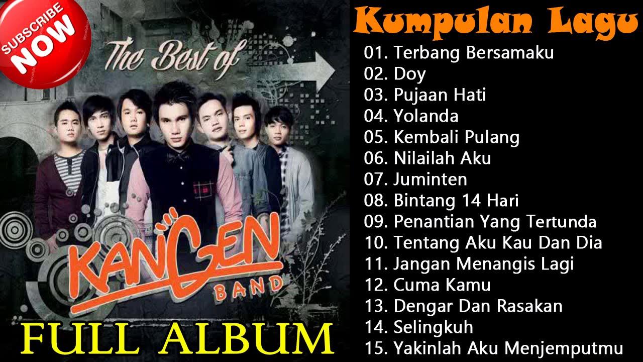 Kumpulan Lagu Hits KANGEN BAND (Full Album) ~ Terbang Bersamaku, Doy, Pujaan Hati, Yolanda,...