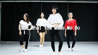 Download [순천댄스학원 TDSTUDIO] Taylor Swift - Look What You Made Me Do / CHOREO BY SOLB
