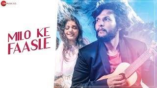 Milo Ke Faasle - Official Music Video | Somnath Yadav | Manisha Kag