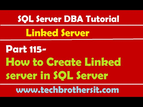 SQL Server DBA Tutorial 115-How to Create Linked server in SQL Server
