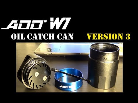 REVIEW: ADD w1 Oil Catch Can Version 3 - MUST WATCH!!