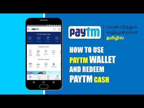 What is PayTM | How to use PayTM Android App & PayTM Cash | Full tutorial in Tamil