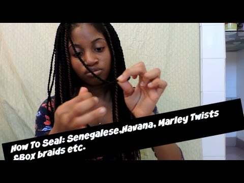 Fast and Easy Way To Seal your Senegalese Twists, Box Braids, Havana Twists, Marley twists, etc.