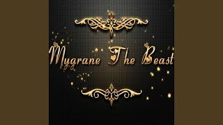 Mygrane the Beast