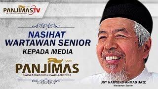NASIHAT WARTAWAN SENIOR USTADZ HARTONO AHMAD JAIZ UNTUK MEDIA ISLAM