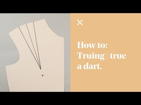 How To: True | Truing a Dart (Sewing)