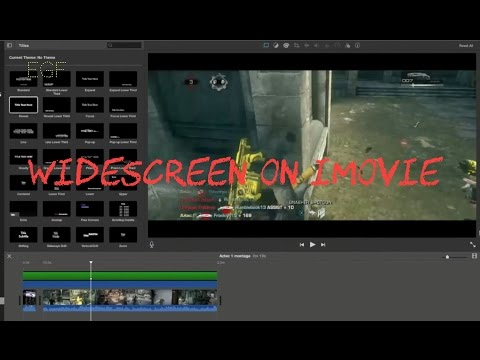 How to make videos widescreen on iMovie