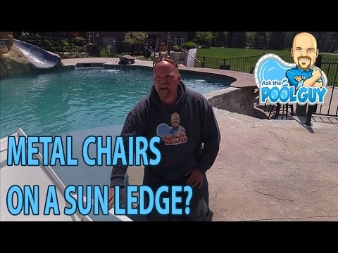 Ask the Pool Guy - Metal Chairs on A Sun Ledge {Legendary Escapes}