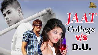 Jaat College v/s D.U. I Masoom Sharma New Songs   Lalit Rathee