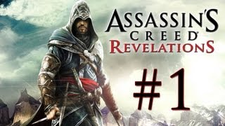Assassin's Creed Revelations Walkthrough #001 - Beginning - HD Gameplay No Commentary